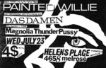 Painted Willie, Das Damen, & Magnolia Thunderpussy - July 23, 1986