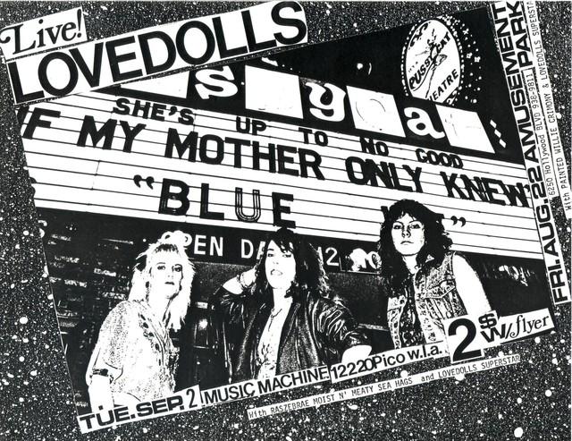 Lovedolls Live w/ screening of Lovedolls Superstar. Music Machine WLA, 9-2-86