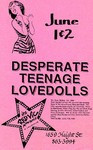 Desperate Teenage Lovedolls - Red Vic, San Francisco June 1 & 2, 1990